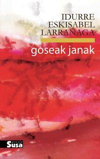 Goseak Janak - Idurre Eskisabel Larrañaga