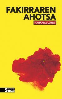 Fakirraren Ahotsa - Harkaitz Cano