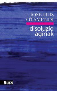 Disoluzio Agiriak - Jose Luis Otamendi