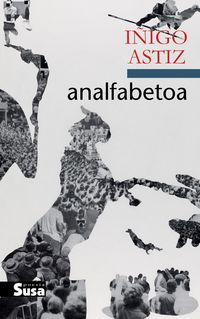 Analfabetoa - Iñigo Astiz