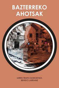 Bazterreko Ahotsak - Miren Tirapy / Beheko Larraine