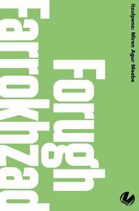 forugh farrokhzard - Forugh Farrokhzard