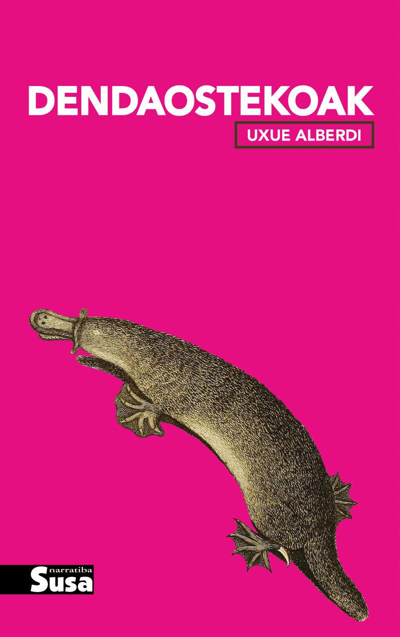 Dendaostekoak - Uxue Alberdi