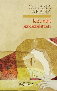 lazunak azkazaletan - Oihana Arana