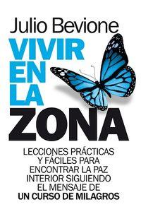 Vivir En La Zona - Julio Bevione