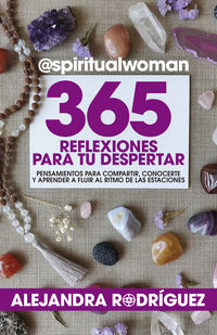 365 REFLEXIONES PARA TU DESPERTAR - @SPIRITUALWOMAN