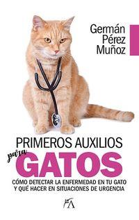 Primeros Auxilios Para Gatos - German Perez Muñoz