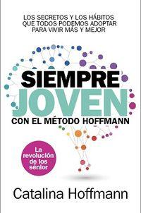 SIEMPRE JOVEN CON EL METODO HOFFMAN