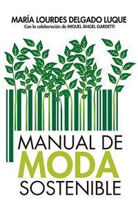 Manual De Moda Sostenible - Maria Delgado Luque