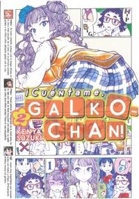 ¡CUENTAME, GALKO-CHAN! 2