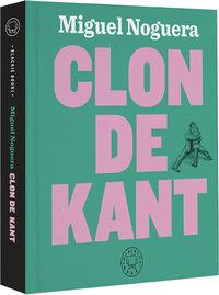 Clon De Kant - Miguel Noguera