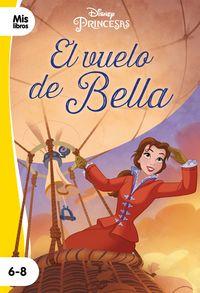 PRINCESAS - EL VUELO DE BELLA - NARRATIVA