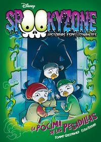 Spookyzone - Historias Espeluznantes - La Pocima De Las Pesadillas - Narrativa - Aa. Vv.