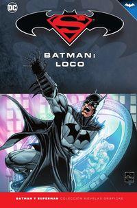 Batman Y Superman 26 - Batman - Loco - Gregg Hurwitz