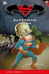Batman Y Superman 59 - Superman - Ruina (parte 3) - Christina Weir / Adam Dekraker