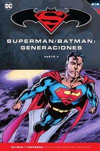 Batman Y Superman 60 - Batman / Superman - Generaciones (parte 4) - John Byrne