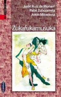 Zukafukamusuka - Judit Ruiz De Munain