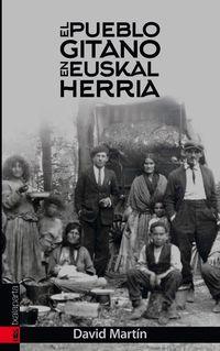 El pueblo gitano en euskal herria - David Martin