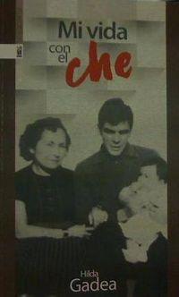 Mi Vida Con El Che - Hilda Gadea