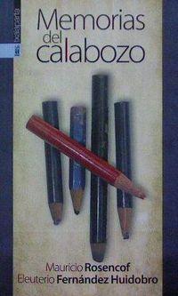 (2 Ed) Memorias Del Calabozo - Mauricio Rosencof / Eleuterio Fernandez Huidrobo