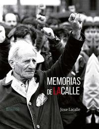 MEMORIAS DE LACALLE