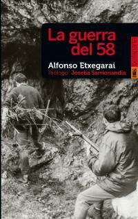 La guerra del 58 - Alfonso Etxegarai