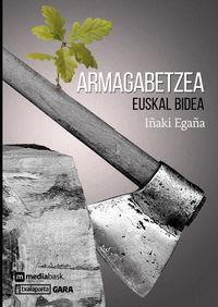 ARMAGABETZEA - EUSKAL BIDEA