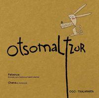 Otsomaltzur - Patacrua / Chene Gomez (il. )