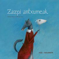 Zazpi Antxumeak - Tareixa Alonso / Teresa Lima (il. )