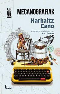 Mecanografiak - Harkaitz Cano