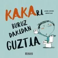 Kakari Buruz Dakidan Guztia - Jaume Copons / Merce Gali (il. )