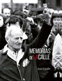 (3 Ed) Memorias De Lacalle - Joxe Lacalle