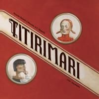 Titirimari - Maurizio A. C. Quarello / Xerardo Quintia