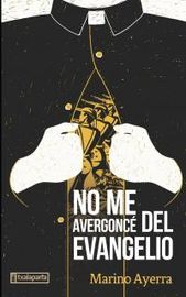 No Me Avergonce Del Evangelio - Marino Ayerra Redin