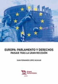 EUROPA - PARLAMENTO Y DERECHOS - PAISAJE TRAS LA GRAN RECESION