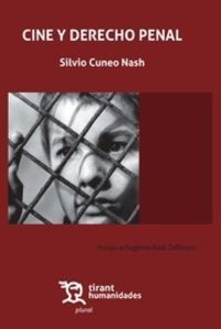 Cine Y Derecho Penal - Silvio Cuneo Nash