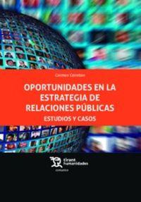 Oportunidades En La Estrategia De Relaciones Publicas - Estudios Y Casos - Carmen Carreton