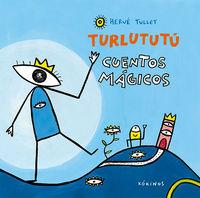 TURLUTUTU - CUENTOS MAGICOS