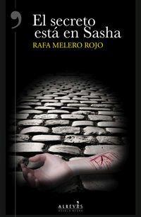 El secreto esta en sasha - Rafa Melero Rojo