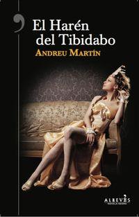 El haren del tibidabo - Andreu Martin