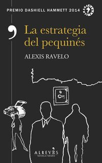 La estrategia del pequines - Alexis Ravelo