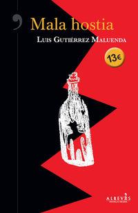 Mala Hostia - Luis Gutierrez Maluenda