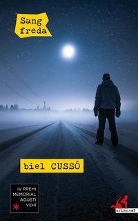 Sang Freda - Biel Cusso I Ventura