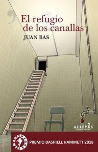 El (2 ed) refugio de los canallas - Juan Bas
