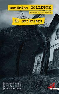 El soterrani - Sandrine Collette