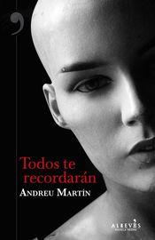 Todos Te Recordaran - Andreu Martin