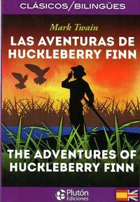 AVENTURAS DE HUCKLEBERRY FINN, LAS (ED. BILINGUE)