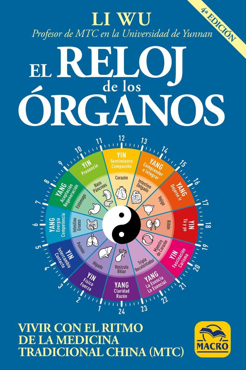 Reloj De Los Organos, El - Vivir Con El Ritmo De La Medicina Tradicional China (mtc) - Li Wu