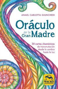 (PACK) ORACULO DE LA GRAN MADRE - 30 CARTAS CHAMANICAS DE TRANSMUTACION DESDE LA SOMBRA HASTA LA LUZ