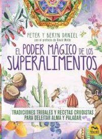 PODER MAGICO DE LOS SUPERALIMENTOS, EL